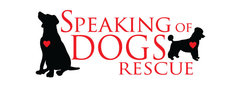 Speaking of Dogs rescue